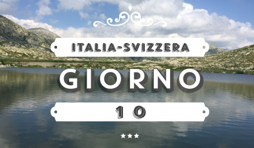 ITALIA-SVIZZERA: Giorno10 – Tremola, Furka e sorpresa…